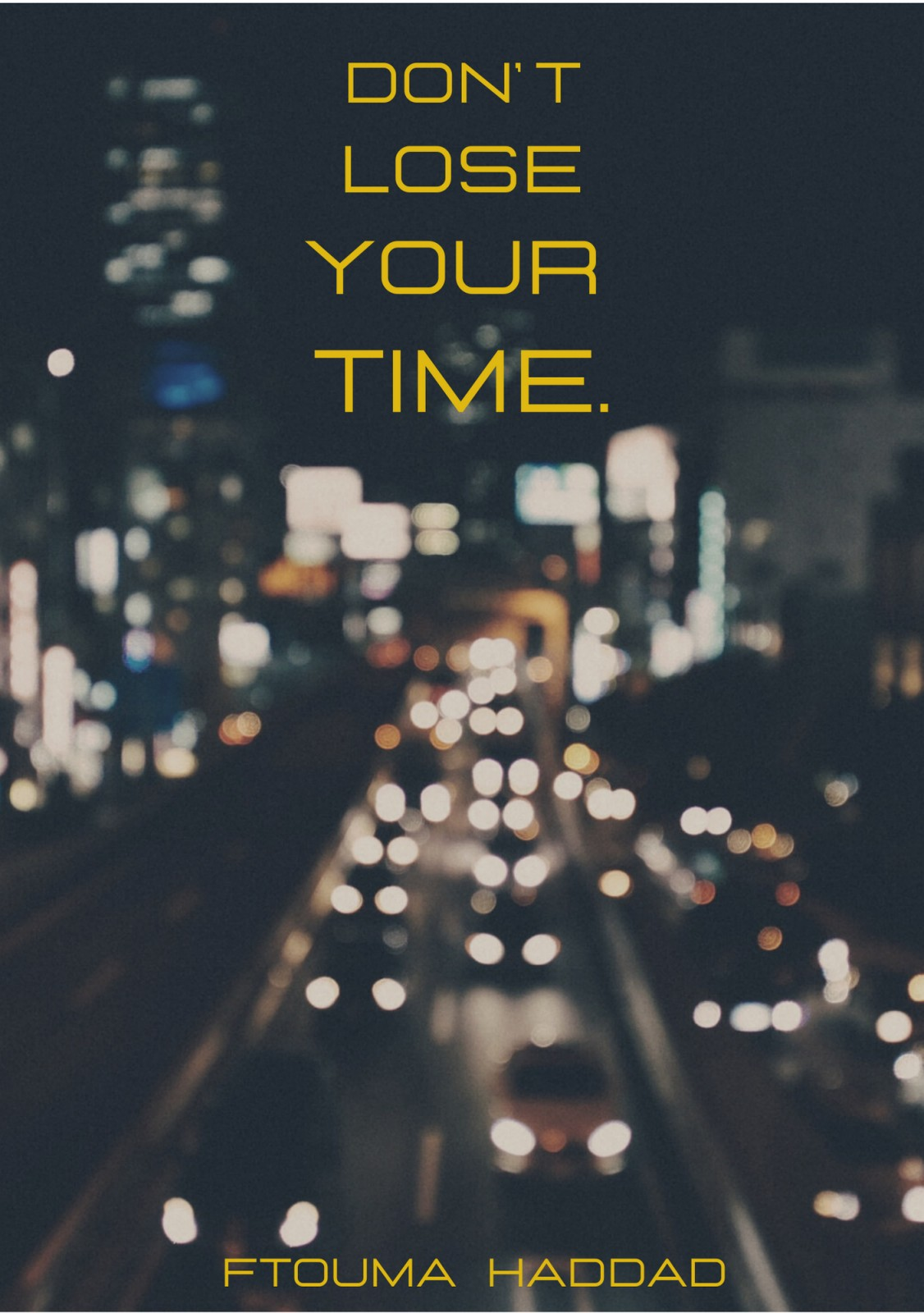 DontLoseYourTime cover